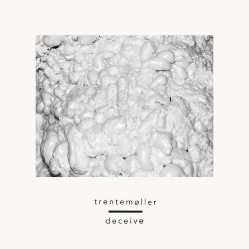 Deceive (feat. Sune Rose Wagner) von Trentemøller