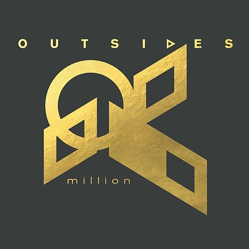 Million by Outsides