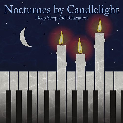 Nocturnes By Candlelight by Andrew Holdsworth