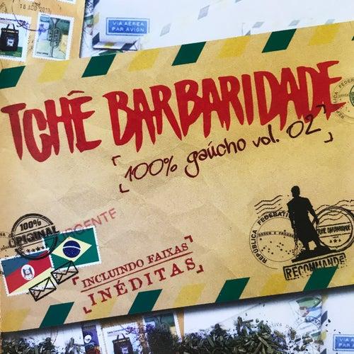 Resultado de imagem para TCHE BARBARIDADE 100% GAUCHO VOL. 02