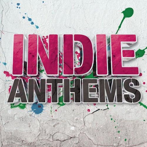 Indie Anthems de Various Artists