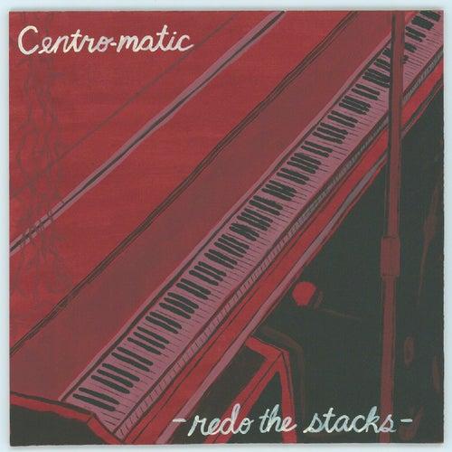 Redo the Stacks de Centro-Matic
