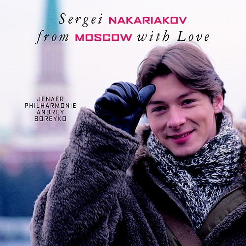 From Moscow with Love by Sergei Nakariakov