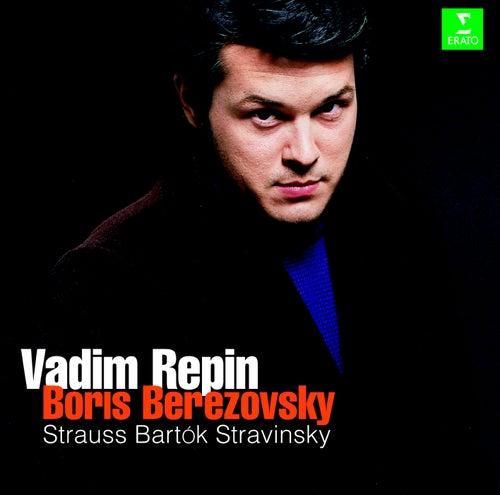Strauss, Stravinsky & Bartók : Violin Sonatas di Vadim Repin