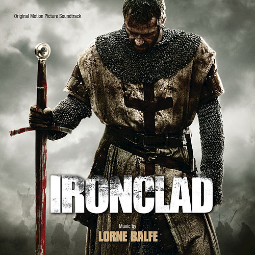 Ironclad (Original Motion Picture Soundtrack) von Lorne Balfe