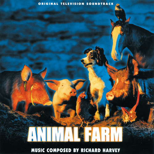 Animal Farm by Richard Harvey