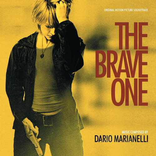 The Brave One (Original Motion Picture Soundtrack) by Dario Marianelli