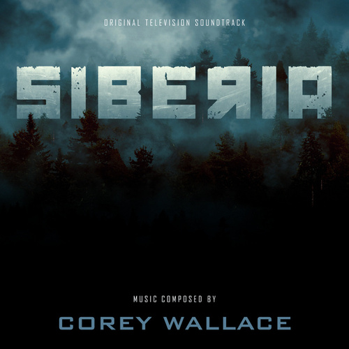 Siberia von Corey Wallace