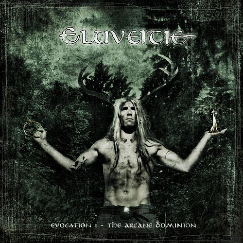 Evocation I - The Arcane Dominion (Exclusive Bonus Version) de Eluveitie
