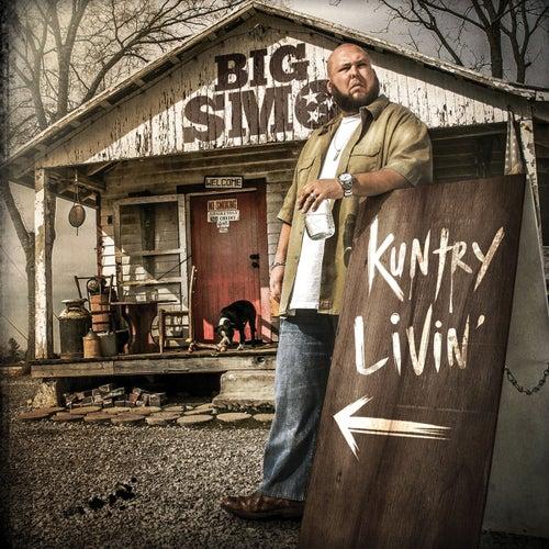 Kuntry Livin' by Big Smo