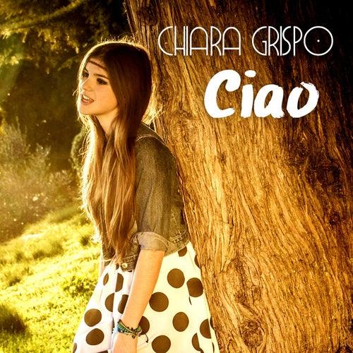Ciao by Chiara Grispo