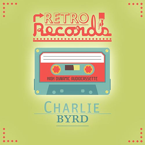 Retro Records von Charlie Byrd