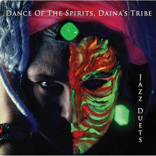 Dance of the Spirits, Daina's Tribe by Daina Shukis