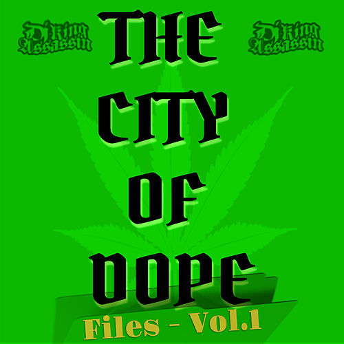 City Of Dope de Dj King Assassin