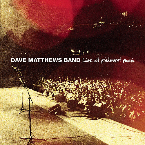 Live At Piedmont Park by Dave Matthews Band