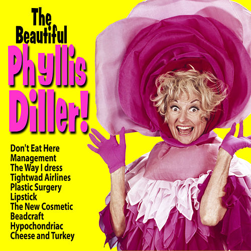 The Beautiful Phyllis Diller! de Phyllis Diller