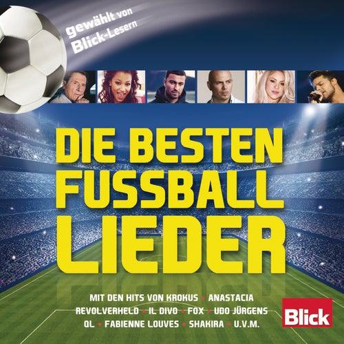 Die besten Fussballlieder von Various Artists
