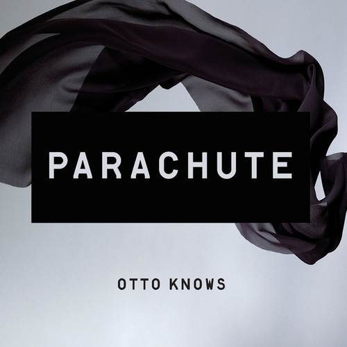 Parachute by Otto Knows