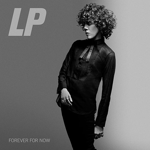 Forever for Now by LP
