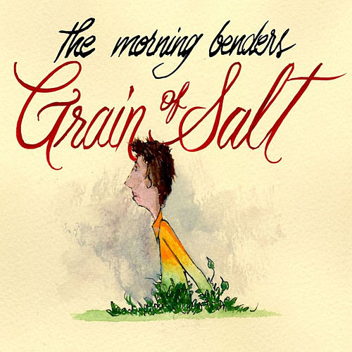 Grain Of Salt EP von The Morning Benders