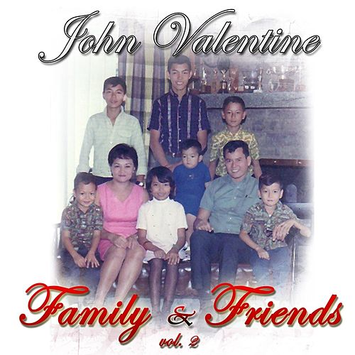 Family & Friends, Vol.2 de Johnny Valentine