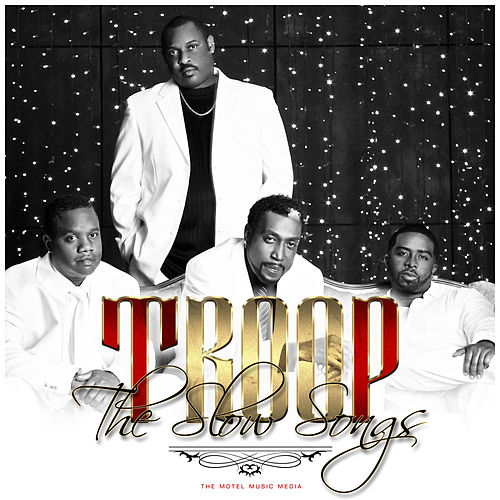 The Slow Songs von Troop