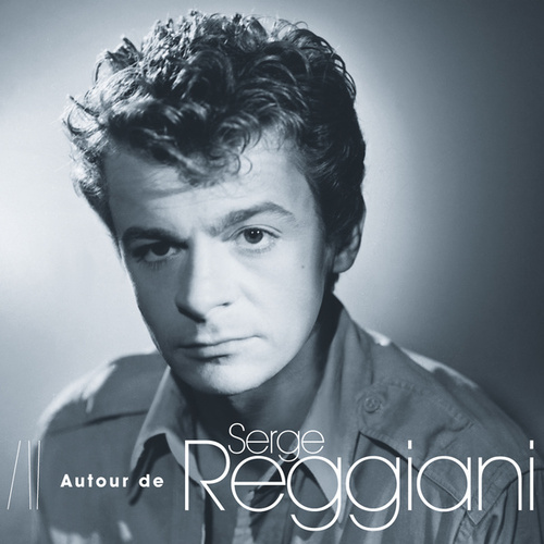 Autour De Serge Reggiani de Various Artists
