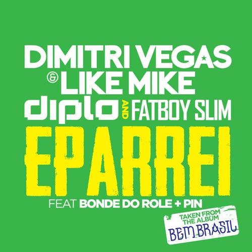 Eparrei de Dimitri Vegas & Like Mike