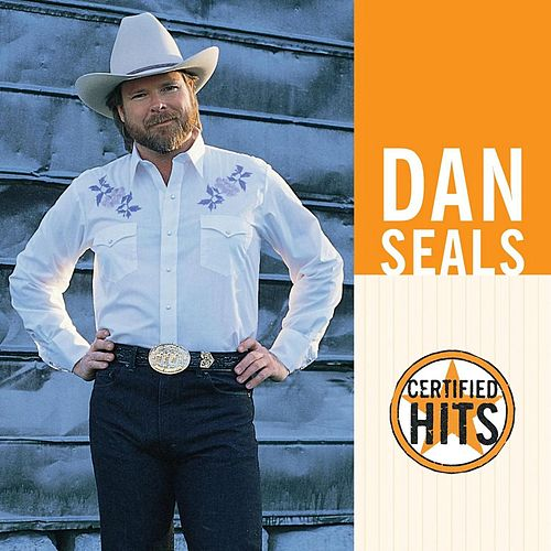 Certified Hits by Dan Seals