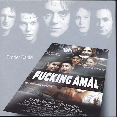 Songs From The Movie Fucking Åmål by Broder Daniel