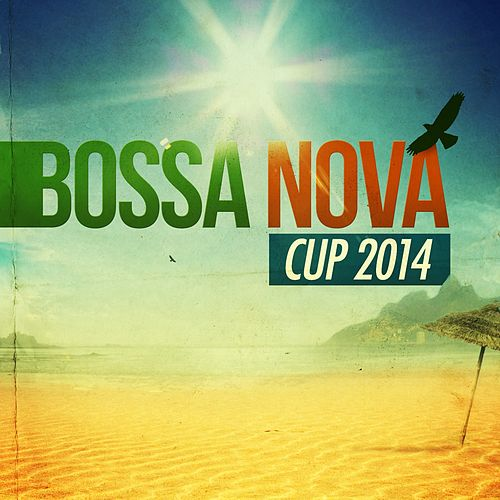 Bossa Nova Cup 2014 de Various Artists