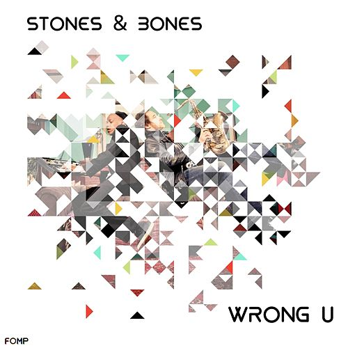 Wrong U von The Stones