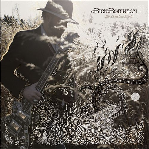 The Ceaseless Sight de Rich Robinson