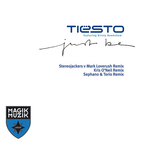 Just Be (Remixes) de Tiësto