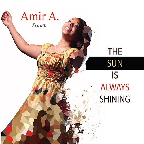 The Sun Is Always Shining by Various Artists