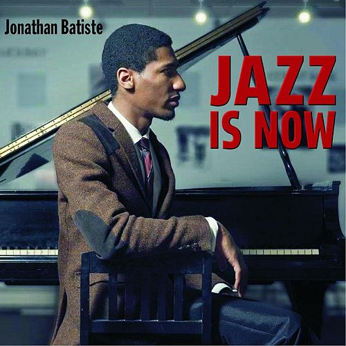 Jazz Is Now by Jon Batiste