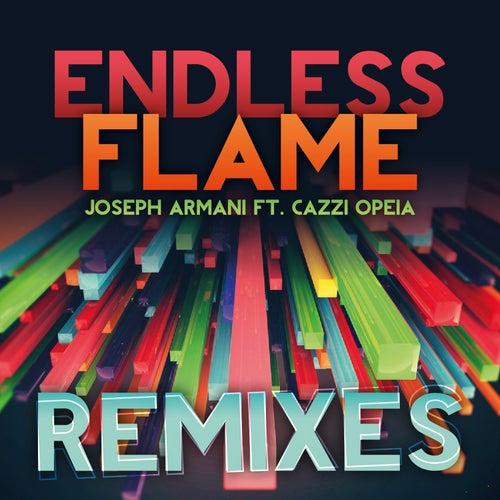 Endless Flame - Remixes by Joseph Armani