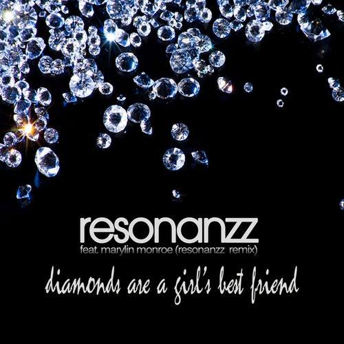 Diamonds Are a Girl's Best Friend (Resonanzz Remix) di Resonanzz