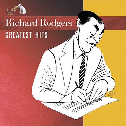 Greastest Hits  by Richard Rodgers