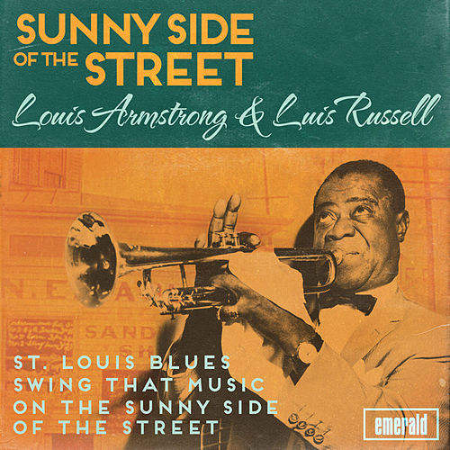 Sunny Side of the Street de Louis Armstrong