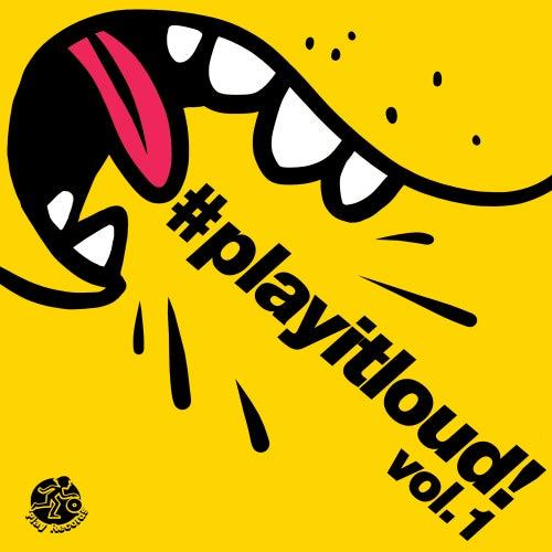 #playitloud Vol.1 - EP de Various Artists