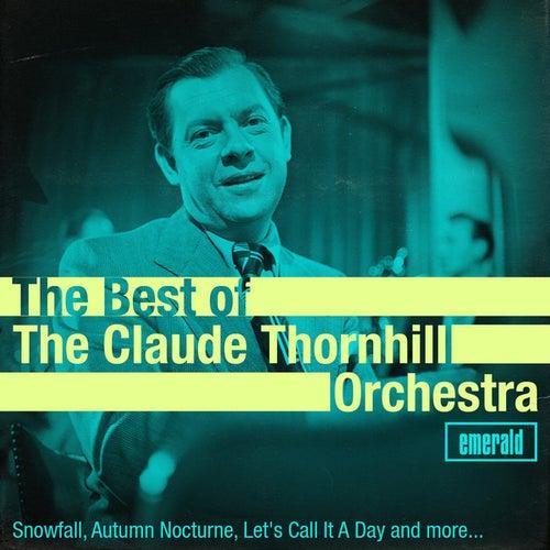 Best of the Claude Thornhill Orchestra von Claude Thornhill