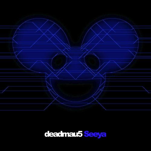 Seeya de Deadmau5