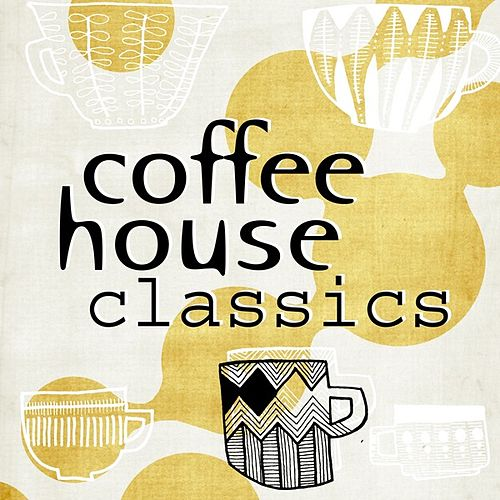 Coffee House Classics de Various Artists