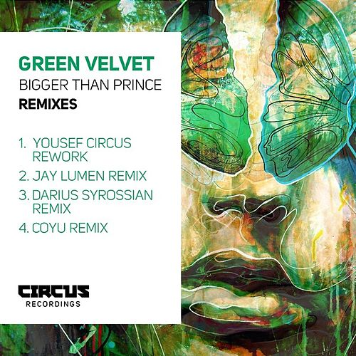 Bigger Than Prince (Remixes) von Green Velvet