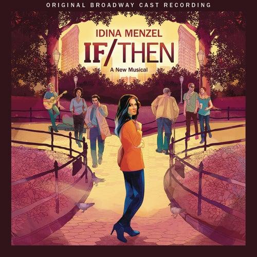 If/Then: A New Musical (Original Broadway Cast Recording) by If/Then: A New Musical Orchestra
