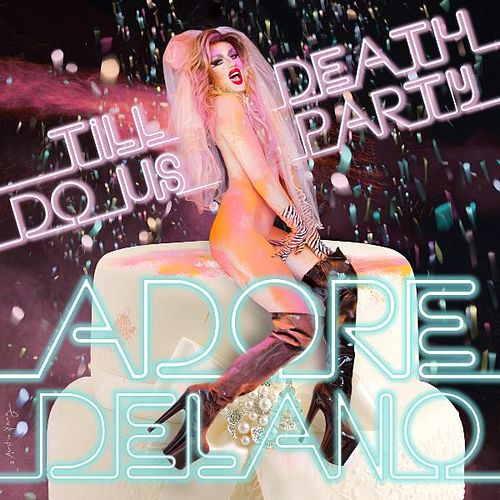 Till Death Do Us Party von Adore Delano