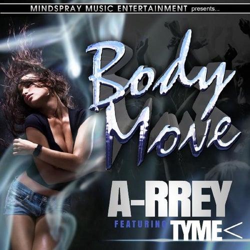 Body Move (feat. Tyme<) de Arrey