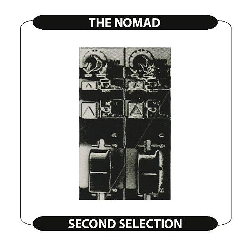 Second Selection by Nomad