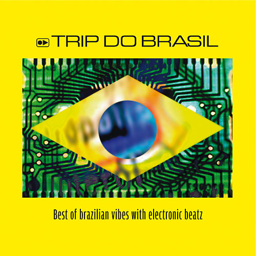 Trip Do Brasil, Best Of by Various Artists